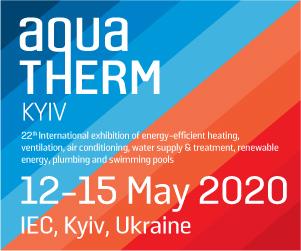 AquaTherm Kiev Fuarı, 12-15 Mayıs 2020
